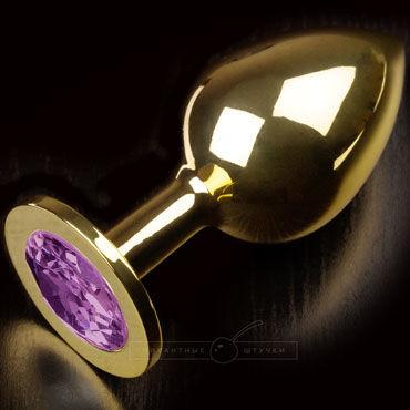 Пикантные штучки Большая анальная пробка, золотая С фиолетовым кристаллом пикантные штучки большая анальная пробка золотая с прозрачным кристаллом