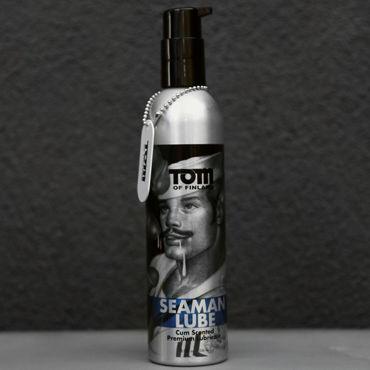 Tom of Finland Seaman Lube, 236 мл Лубрикант с запахом спермы гель смазка дюрекс play 2в1 stimulating интимная и массажная 200 мл