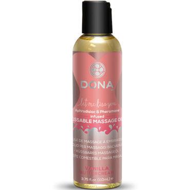 Dona Kissable Massage Oil Vanilla Buttercream, 110 мл Ароматическое массажное масло ваниль вкусовое массажное масло dona kissable massage oil vanilla buttercream 125 мл